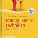 Thomas Wilhelm - Manipulationstechniken: Erkennen und abwehren