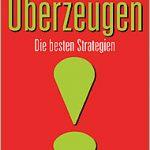 Thomas Wilhelm - Überzeugen: Die besten Strategien